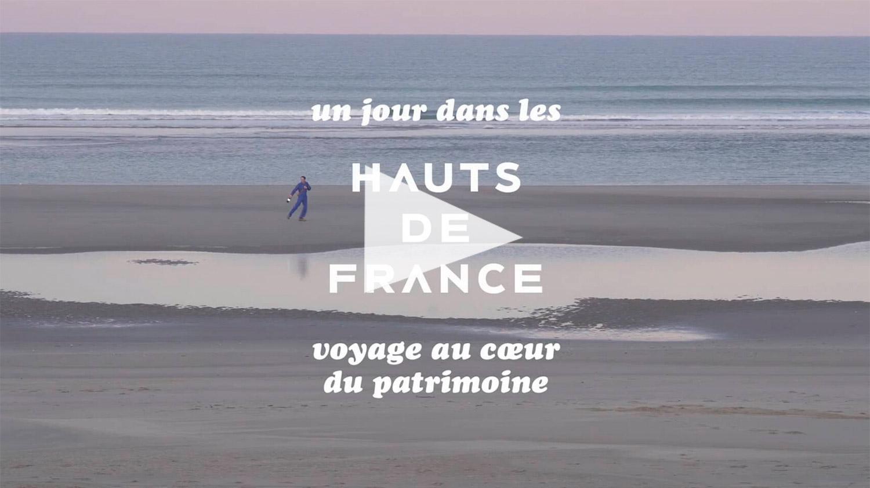 Un jour dans les Hauts de France